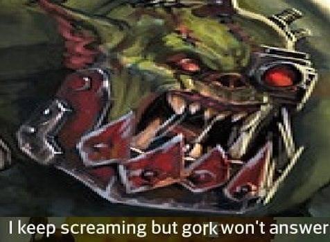 Warhammer 40k about Gork