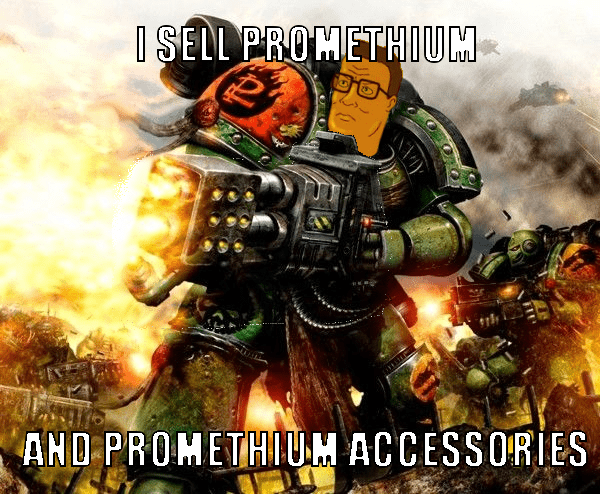 Warhammer 40k meme with Hank Hill as a promethium seller