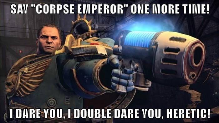 Warhammer 40k meme about corpse emperor