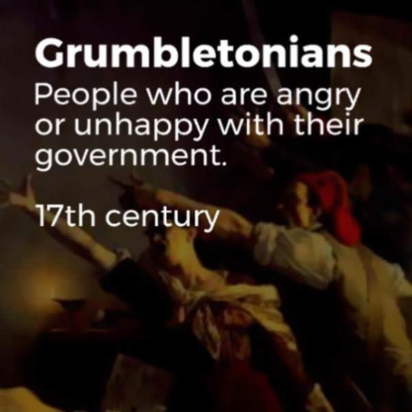 Font - Grumbletonians People who are angry or unhappy with their government. 17th century