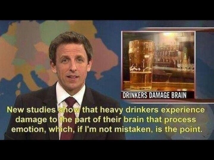 """Still of Seth Meyers saying, """"New studies show that heavy drinkers experience damage to the part of their brain that processes emotion, which, if I'm not mistaken, is the point"""""""