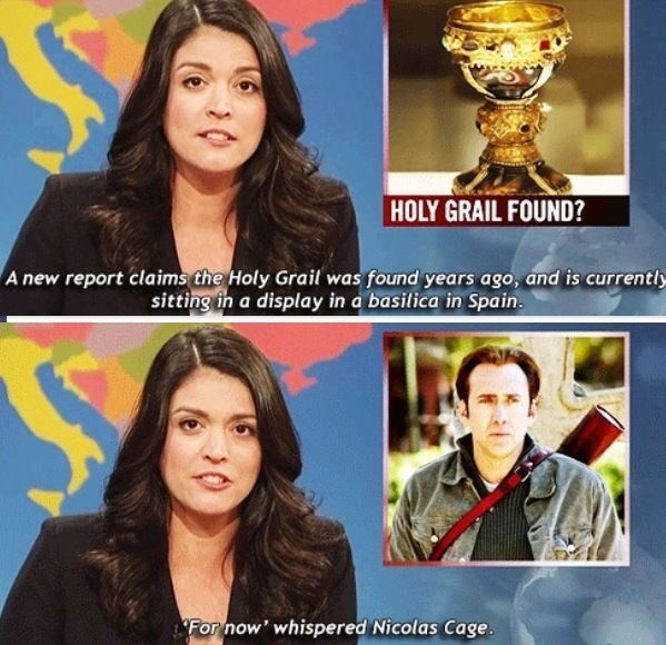 """Still of Cecily Strong saying, """"A new report claims the Holy Grail was found years ago and is currently sitting in a display in a basilica in Spain"""" above another still where she says, """"'For now', whispered Nicolas Cage"""""""