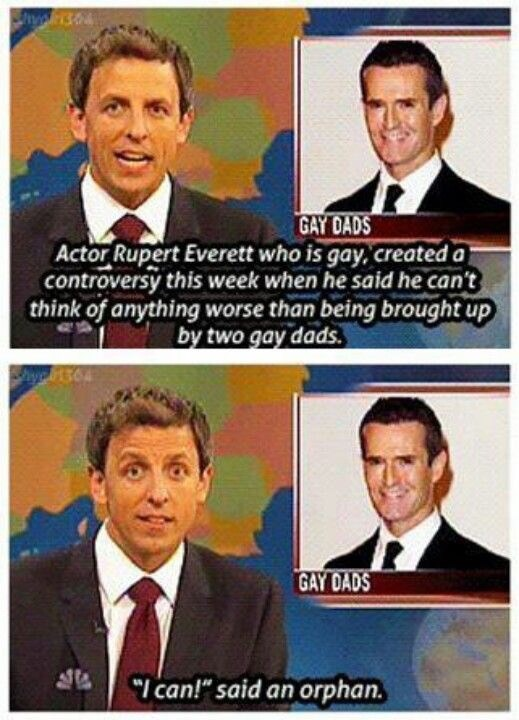 Seth Meyers saying being an orphan is worse than being raised by gay parents
