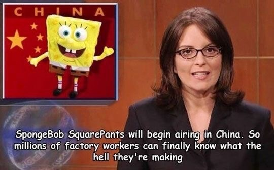 Tina Fey reporting on Chinese people making Spongebob products