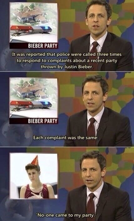 Seth Meyers reporting on Justin Bieber throwing an unsuccessful party