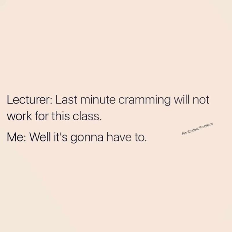 Meme about procrastinating school work
