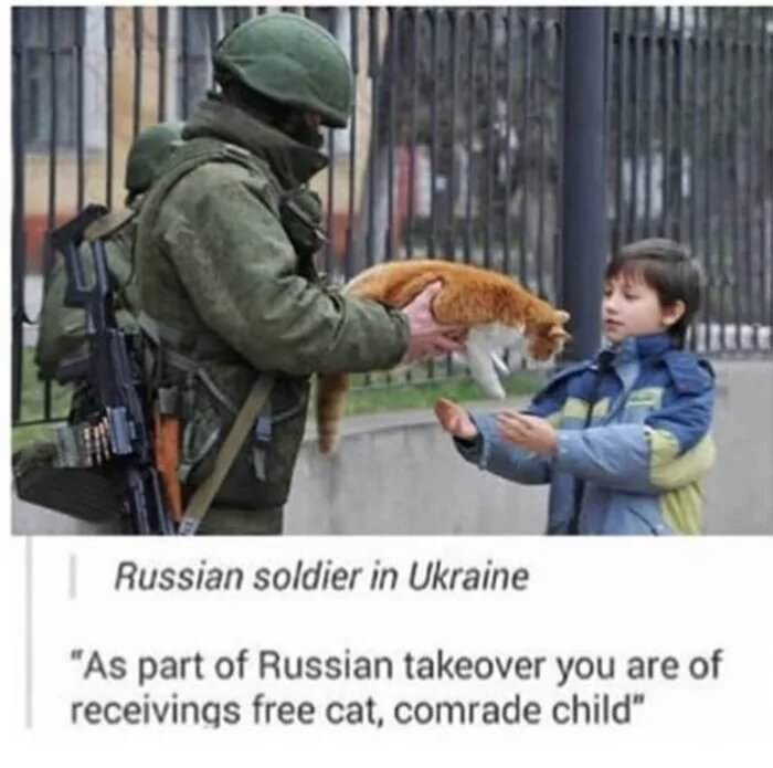 Meme about Russia taking over Ukraine with pic of soldier giving child a cat