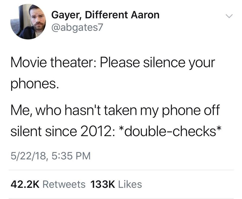 Tweet about checking to make sure your always muted phone is still muted