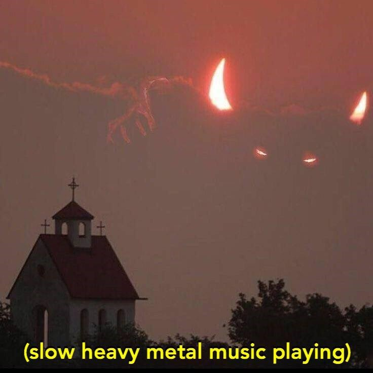 """""""music playing"""" meme with pic devil figure rising from a cloud in the background of a church"""