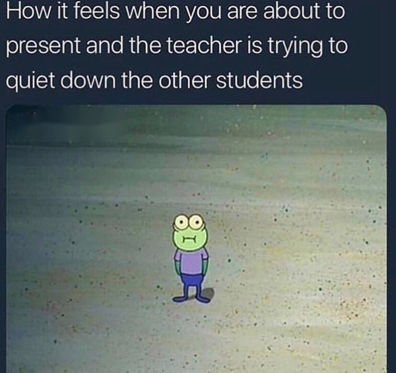 Meme about presenting in class with pic of small fish standing awkwardly