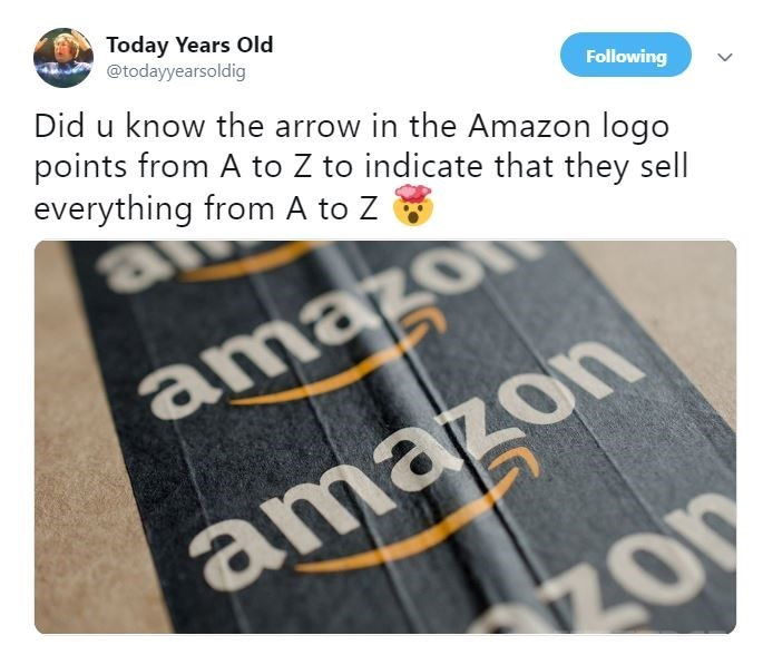 """Tweet that reads, """"Did you know the arrow in the Amazon logo points from A to Z to indicate that they sell everything from A to Z"""""""