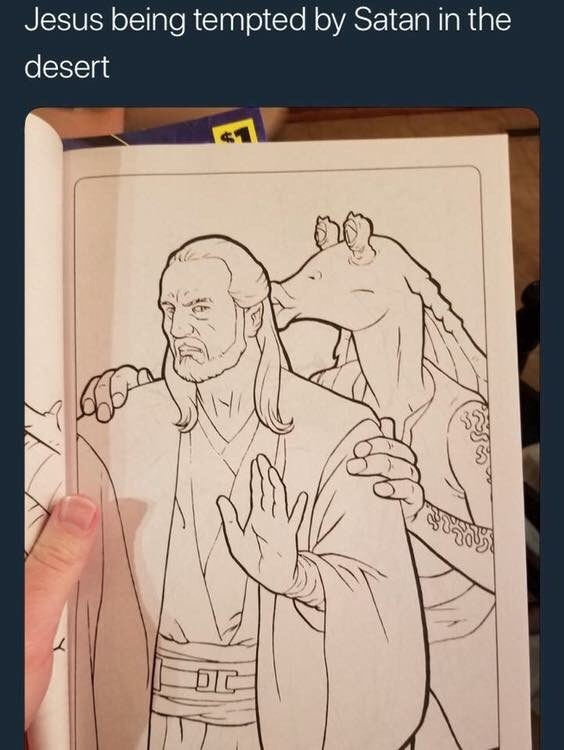 Meme about Jesus and the devil with drawing of Jar Jar Binks kissing Qui Gon from Star Wars