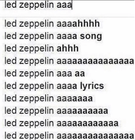 Funny meme about led zeppelin aaaa song.