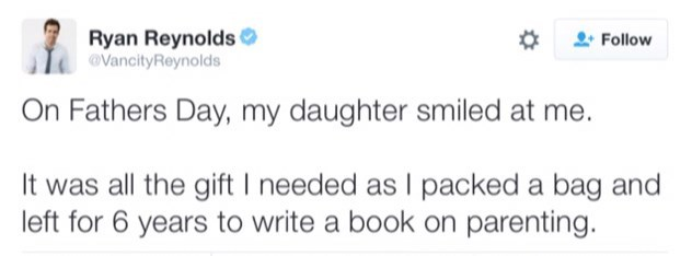 "Tweet that reads, ""On Father's Day, my daughter smiled at me. It was all the gift I needed as I packed a bag and leftf for six years to write a book on parenting"""