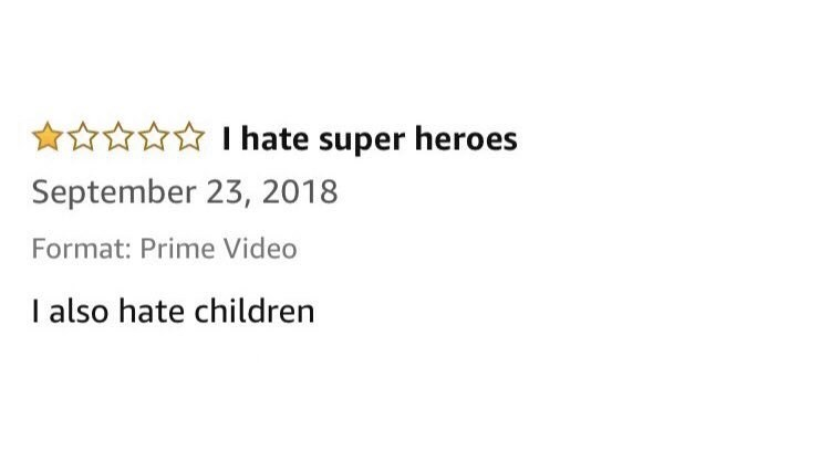 Amazon review from person who hates children and superheroes