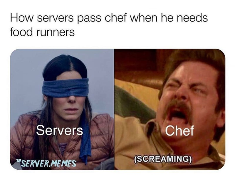 pic of Ron Swanson screaming as a chef needing help and Sandra Bullock blindfolded as a server passing by