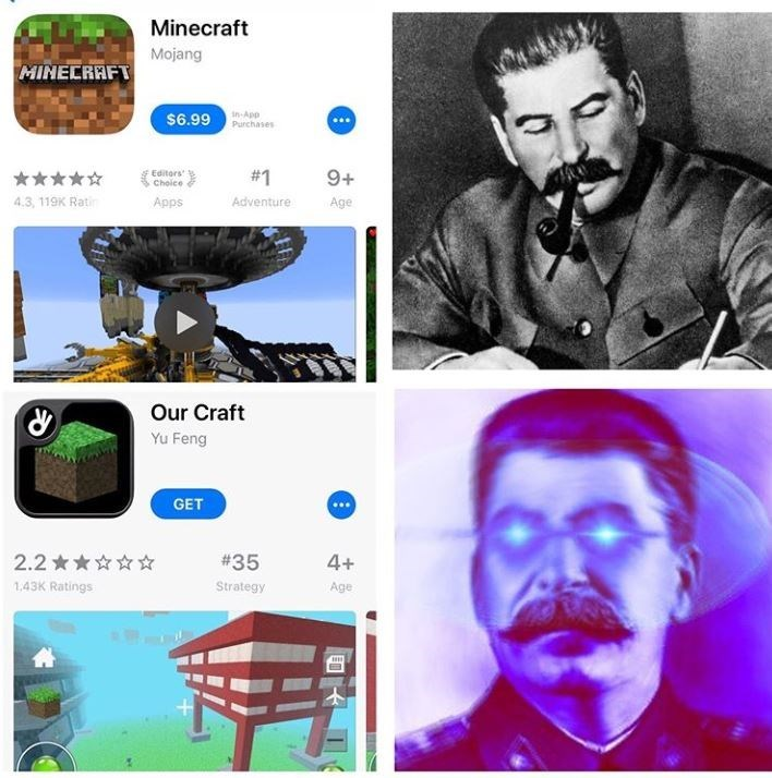 dank meme - Product - Minecraft Mojang MINECRAFT in-App Purchases $6.99 Editors Choice #1 9+ 4.3, 119K Rati Apps Adventure Age Our Craft Yu Feng GET 2.2 #35 4+ 1,43K Ratings Strategy Age