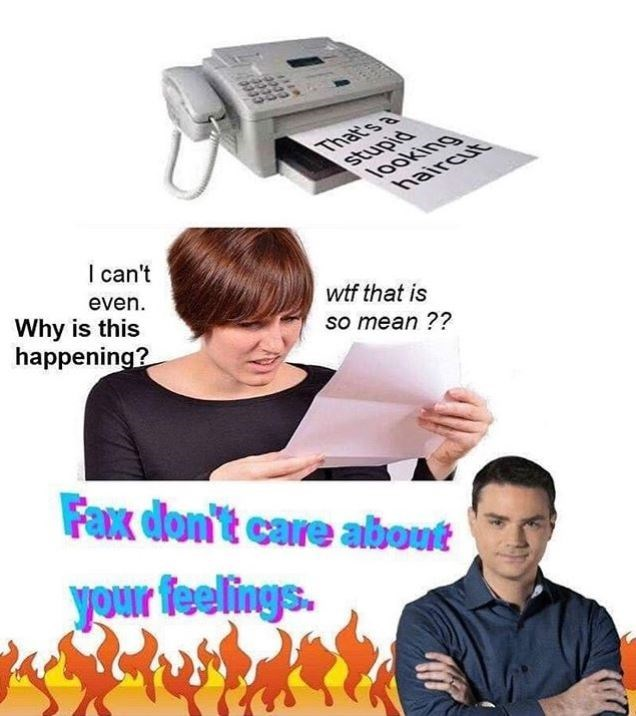 dank meme - Games - stupid looking haircut That's a I can't even Why is this happening? wtf that is so mean ?? Fax don't care abont your feelings.