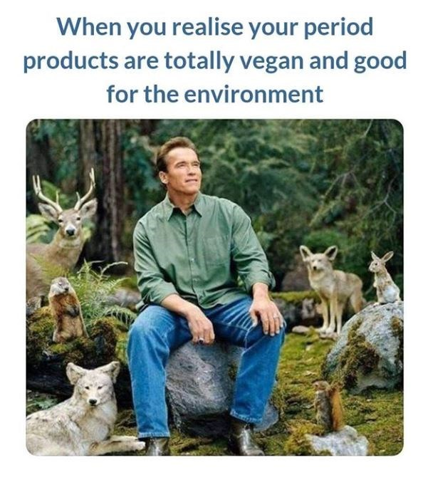 Wildlife - When you realise your period products are totally vegan and good for the environment