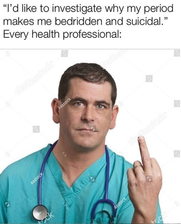 """Stethoscope - """"I'd like to investigate why my period makes me bedridden and suicidal."""" Every health professional: shuttersteck aastock aastock tsck aastock"""