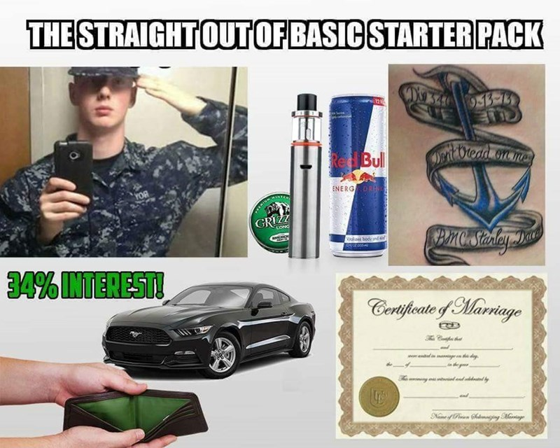 navy meme - Motor vehicle - THE STRAIGHTOUTOFBASIC STARTER PACK X9 34 943 78 itVlead onme RedBull ENERG REMIUNWI GRIZZ LONG Viales body ond si ot 335 34% INTEREST! Certfeate f Marringe C h d ae egn ddey in de nd and Nne of hnging Marringe