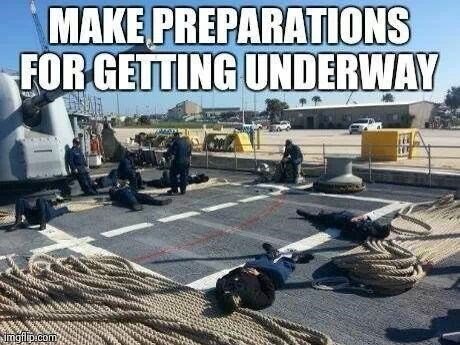 navy meme - Vehicle - MAKE PREPARATIONS FORGETTING UNDERWAY imgfilp.com