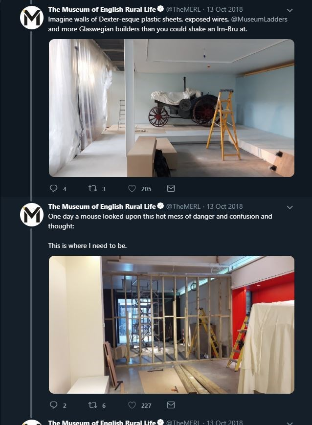 Product - The Museum of English Rural Life@TheMERL 13 Oct 2018 VImagine walls of Dexter-esque plastic sheets, exposed wires, @Museum Ladders and more Glaswegian builders than you could shake an Irn-Bru at. 4 t 3 205 The Museum of English Rural Life@TheMERL 13 Oct 2018 VOne day a mouse looked upon this hot mess of danger and confusion and thought: This is where I need to be. 2 ti 6 227 The Museum of Enalish Rural Life' @TheMERL 13 Oct 2018