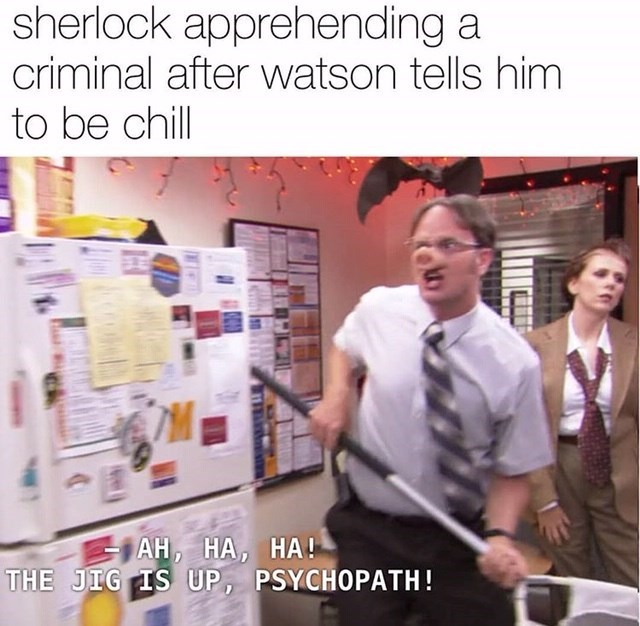Product - sherlock apprehending a criminal after watson tells him to be chill TM АН, НА, НА! THE JIG IS UP, PSYCHOPATH!