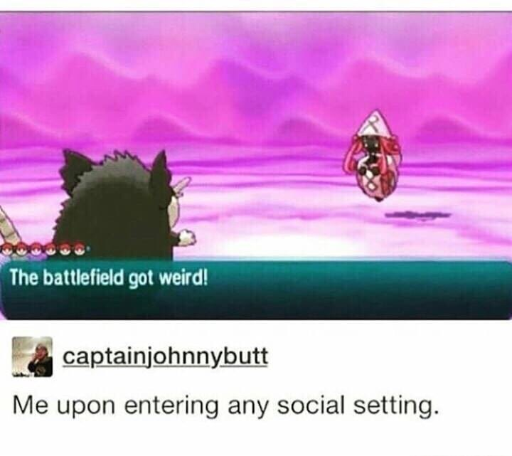Text - The battlefield got weird! captainjohnnybutt Me upon entering any social setting