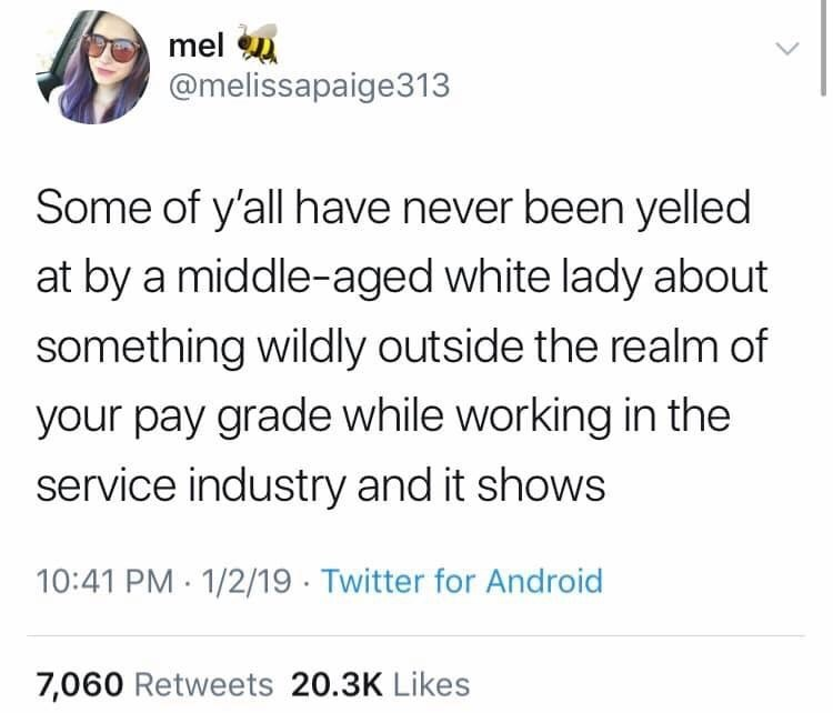 """""""and it shows"""" meme about working in customer service"""