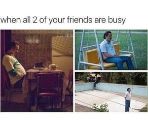 meme about having no friends with pics of Theodore from the movie Her standing around alone