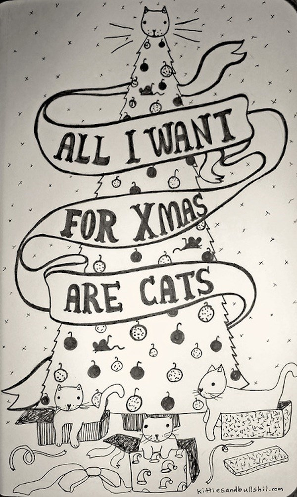 classic song cat - Text - ALL I WANT FOR XMAS ARE CATS kitiesandbuilshil.com