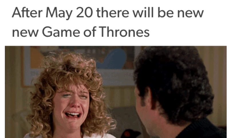 Hair - After May 20 there will be new new Game of Thrones