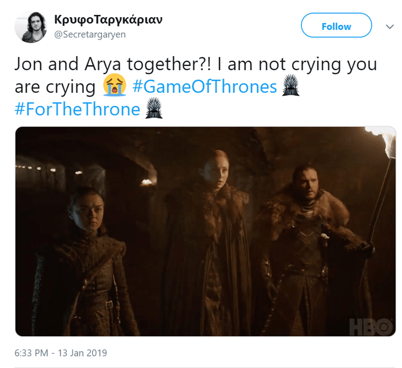 Text - ΚρυφοΤαργκάριαν Follow @Secretargaryen Jon and Arya together?! I am not crying you are crying #GameOfThrones #ForTheThrone HBO 6:33 PM 13 Jan 2019