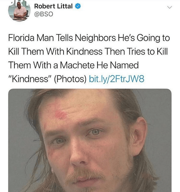 Funny florida man and machete tweet.