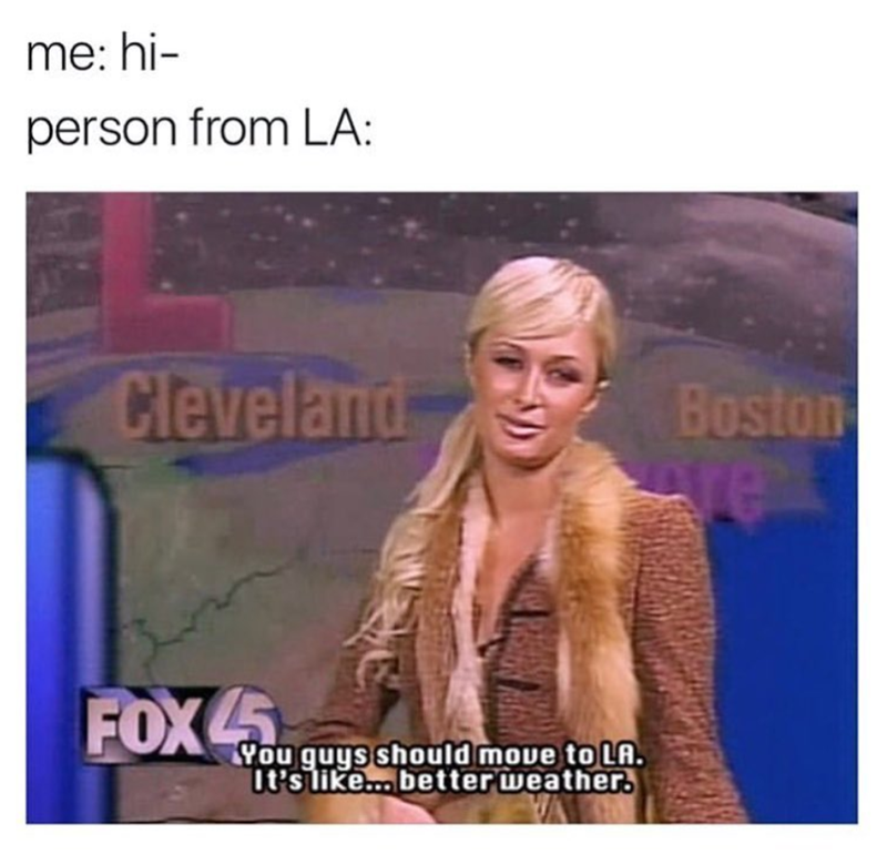 Funny meme about living in LA.