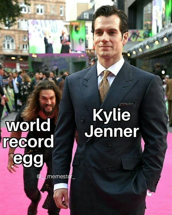 Jason Momoa sneaking on Henry Cavill as the egg coming to dethrone Kylie Jenner