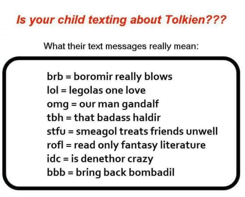 """""""is your child texting about"""" meme with Lord of the Rings references"""