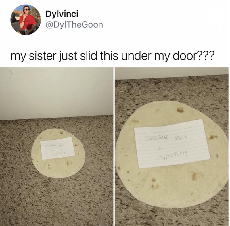 tweet about receiving a threatening note on a tortilla