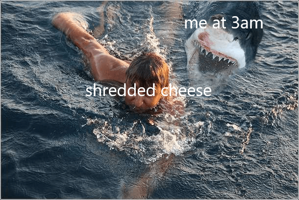 meme about food cravings at night with pic of person swimming away from a shark