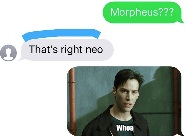 Product - Morpheus??? That's right neo Whoa