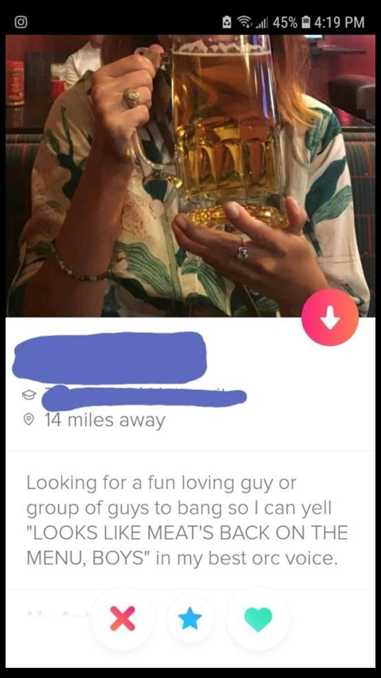 """Brass instrument - 45% 4:19 PM 14 miles away Looking for a fun loving guy or group of guys to bang so I can yell """"LOOKS LIKE MEAT'S BACK ON THE MENU, BOYS"""" in my best orc voice."""