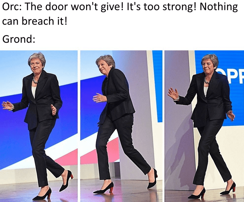 Suit - Orc: The door won't give! It's too strong! Nothing can breach it! Grond: PF