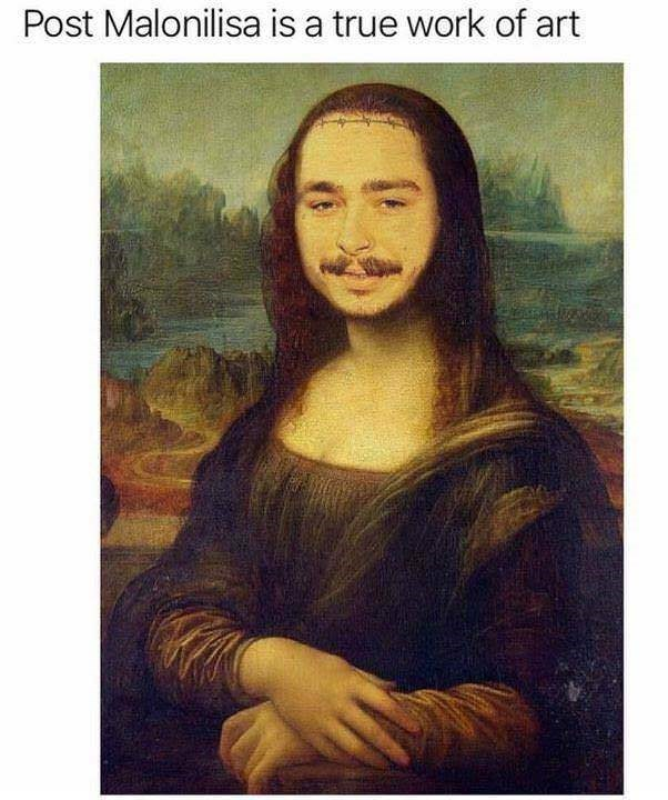 """Caption that reads, """"Post Malonilisa is a true work of art"""" above a pic of the Mona Lisa painting with Post Malone's face photoshopped into it"""