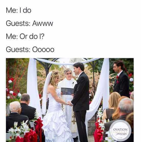 Photograph - Me: I do Guests: Awww Me: Or do 1? Guests: Ooooo OVATION
