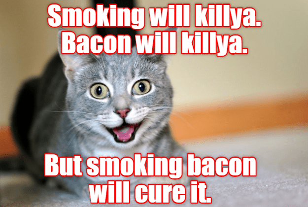 caturday meme of a cat looking pleased about smoking bacon