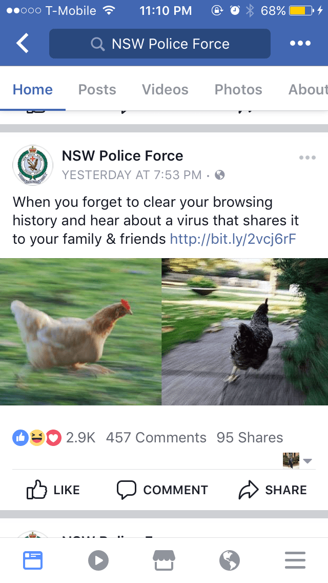 meme - Adaptation - ooo T-Mobile 68% 11:10 PM Q NSW Police Force Videos Photos About Home Posts NSW Police Force YESTERDAY AT 7:53 PM When you forget to clear your browsing history and hear about a virus that shares it to your family & friends http://bit.ly/2vcj6rF 2.9K 457 Comments 95 Shares LIKE COMMENT SHARE