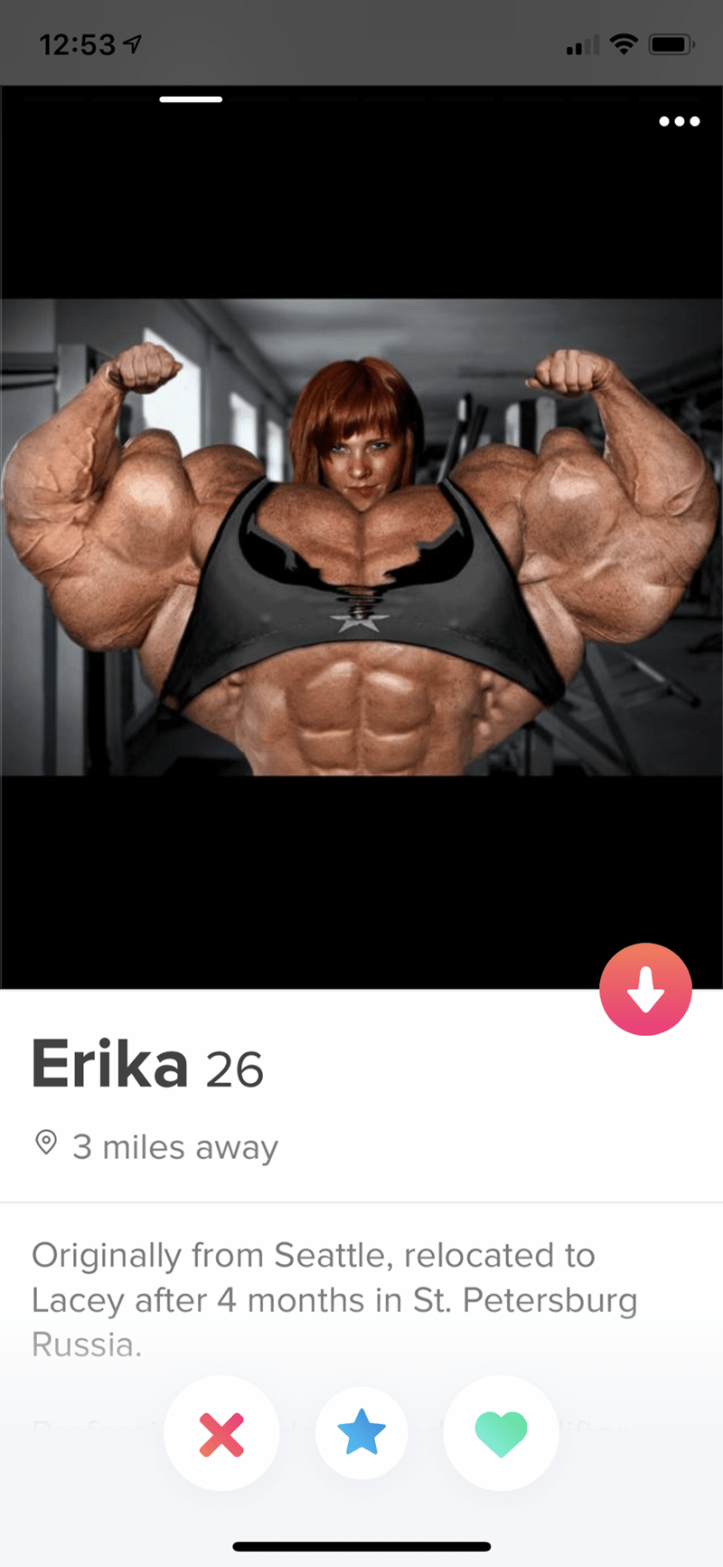 Bodybuilding - 12:53 Erika 26 3 miles away Originally from Seattle, relocated to Lacey after 4 months in St. Petersburg Russia.