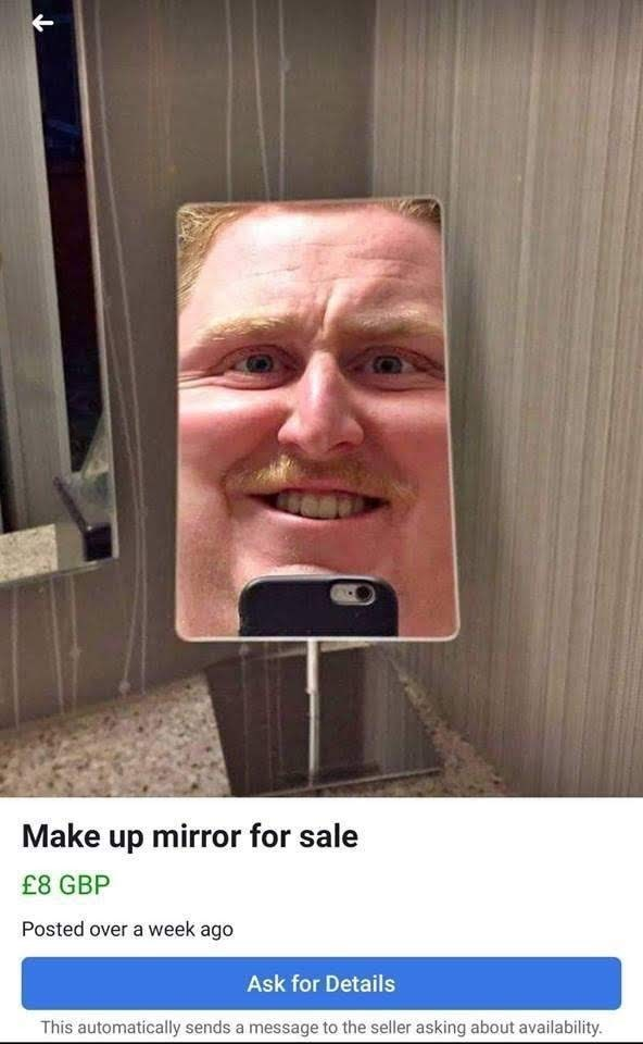 Face - Make up mirror for sale £8 GBP Posted over a week ago Ask for Details This automatically sends a message to the seller asking about availability.