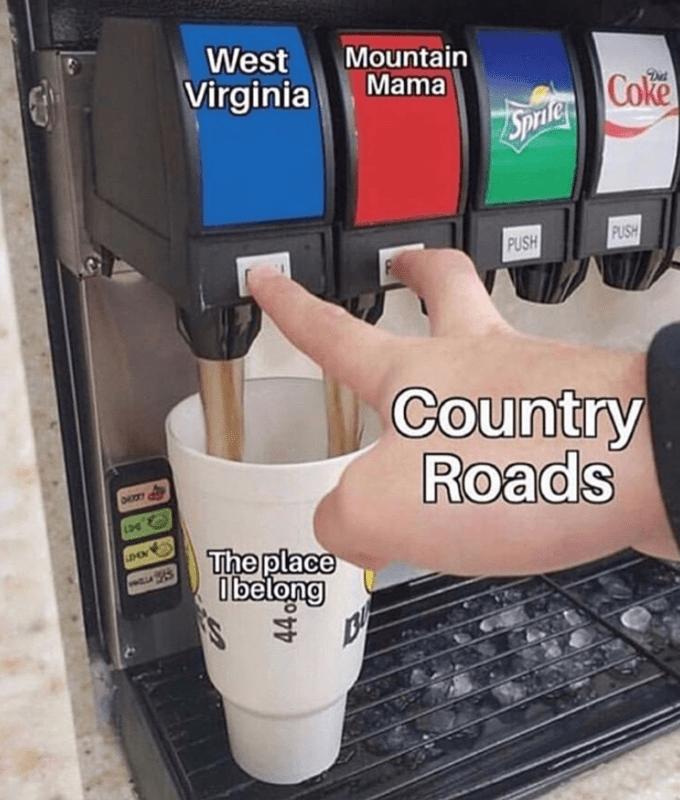 Hand - West Mountain Mama Coke 7Sprler Virginia PUSH PUSH Country Roads The place ibelong 44